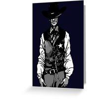Marshal Kane Greeting Card