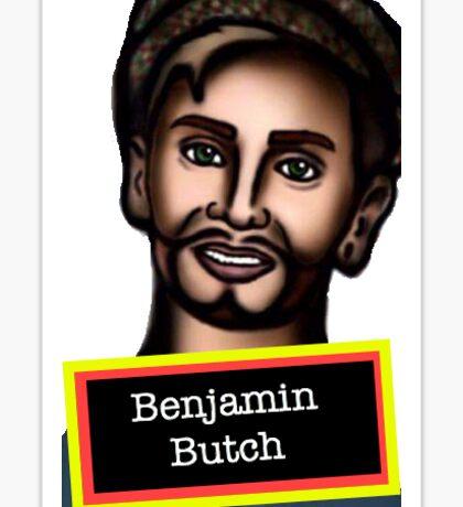 Benjamin Butch Sticker