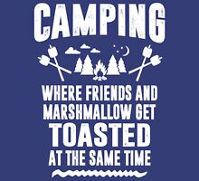 Camping - Where Friends And Marshmallow Get Toasted At The Same Time T-Shirt