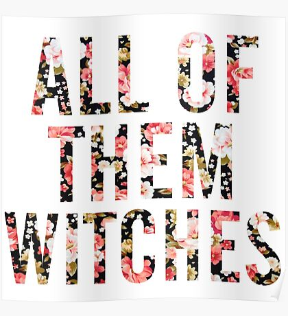 All of them Witches Poster