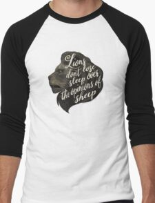 Lions don't lose sleep over the opinions of sheep Men's Baseball ¾ T-Shirt