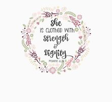 She is Clothed with Strength and Dignity Unisex T-Shirt