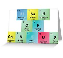 Flash of Genius Spelled with Periodic Table Symbols Greeting Card