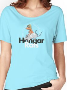 Hangar Rats Women's Relaxed Fit T-Shirt