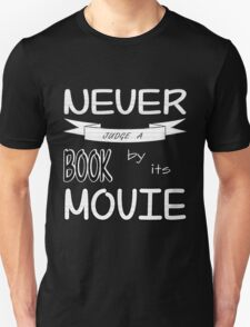 Never Judge a Book by its Movie (B&W version) Unisex T-Shirt