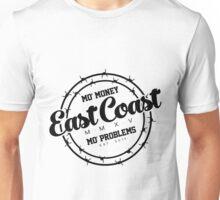 """""""East Coast - Mo' Money Mo' Problems"""" Unisex T-Shirt"""