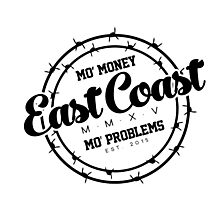 """East Coast - Mo' Money Mo' Problems"" Photographic Print"