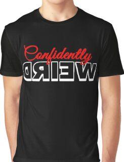 Confidently Weird Graphic T-Shirt
