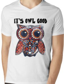 Owl - It's owl good Mens V-Neck T-Shirt