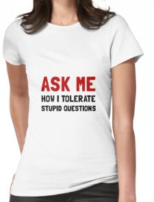 Ask Me Womens Fitted T-Shirt