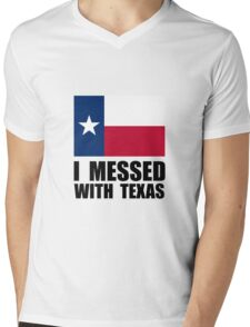 Messed With Texas Mens V-Neck T-Shirt