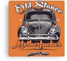 Old Stance Motherfucker Canvas Print
