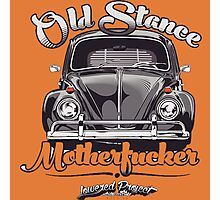 Old Stance Motherfucker Photographic Print
