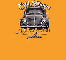Old Stance Motherfucker Unisex T-Shirt