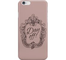 Take the Day iPhone Case/Skin