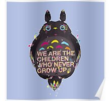 totoro we are the  children Poster