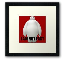 I Am Not Fast Framed Print