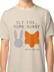 Sly Fox, Dumb Bunny - Nick Wilde Classic T-Shirt