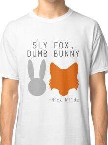 Sly Fox, Dumb Bunny - Nick Wilde Classic T-Shirt
