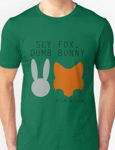 Sly Fox, Dumb Bunny - Nick Wilde Unisex T-Shirt