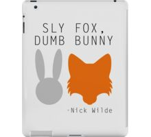 Sly Fox, Dumb Bunny - Nick Wilde iPad Case/Skin