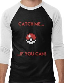 Catch Me If You Can Men's Baseball ¾ T-Shirt