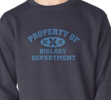 Property Of Biology Department Shirt Pullover