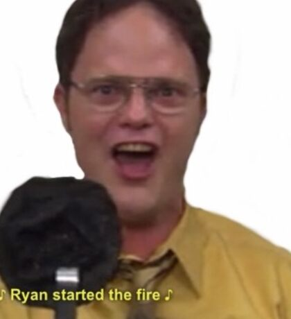The Office- Ryan Started the fire Sticker