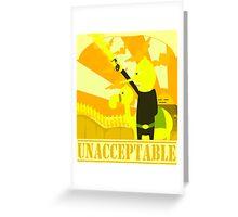 Unacceptable war Greeting Card
