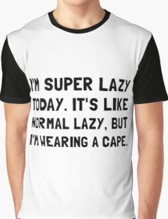 Super Lazy Graphic T-Shirt