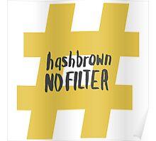 Kimmy Schmidt - Hashbrown No Filter Poster