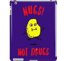 Nugs Not drugs iPad Case/Skin