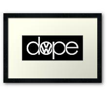 dope II Framed Print