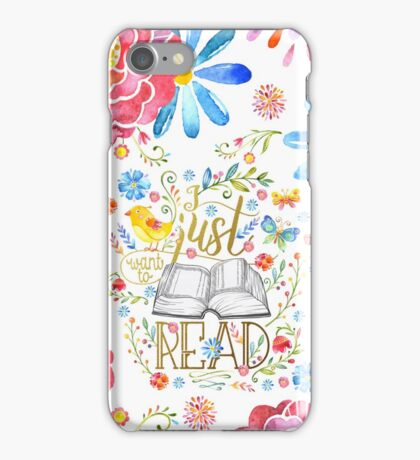 I Just Want To Read - White Floral iPhone Case/Skin