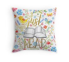 I Just Want To Read - White Floral Throw Pillow