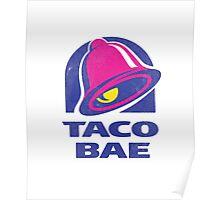 Taco Bae Parody T-Shirt Poster