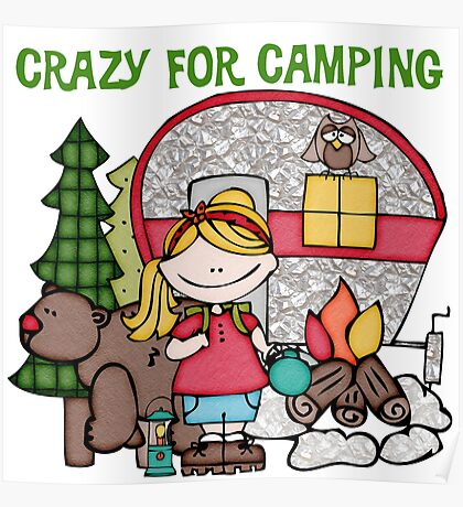 Blond Girl Crazy For Camping Vacations Poster