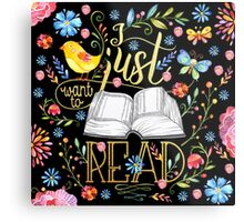 I Just Want To Read - Black Floral Metal Print