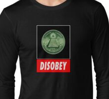 Disobey Illuminati/ Killuminati Long Sleeve T-Shirt