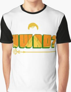 What Would Aquaman Do? Graphic T-Shirt