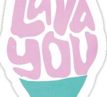I Lava You Sticker