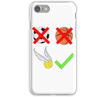Quidditch Over Everything iPhone Case/Skin