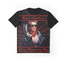 Terminator - Your Clothes Graphic T-Shirt