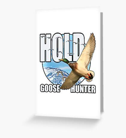 Goose Hunter Greeting Card