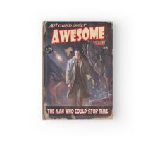 Astoundingly Awesome Tales #8: The Man Who Could Stop Time Hardcover Journal