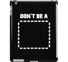 Don't Be a (Rectangle) Pulp Fiction Rectangle iPad Case/Skin