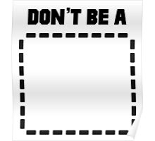 Don't Be a (Rectangle) Pulp Fiction Rectangle Poster