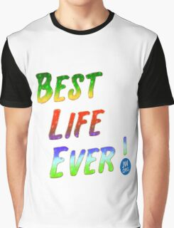 Best Life Ever Graphic T-Shirt