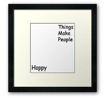 Chihayafuru - Things make people happy shirt Framed Print