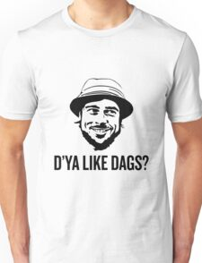 The Snatch D'ya like DAGS? Micky Unisex T-Shirt